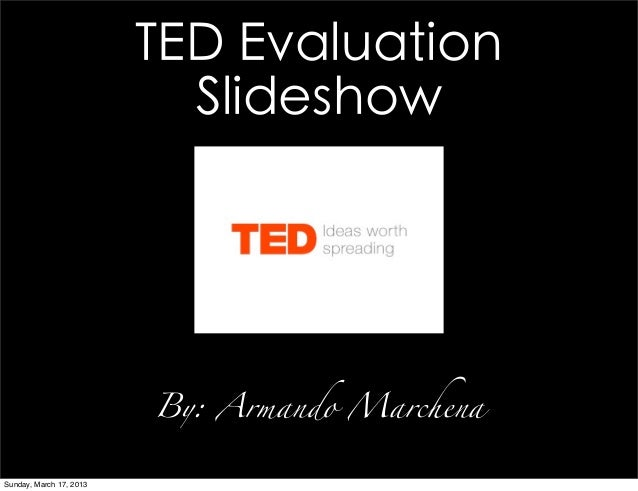 Ted slide evaluation