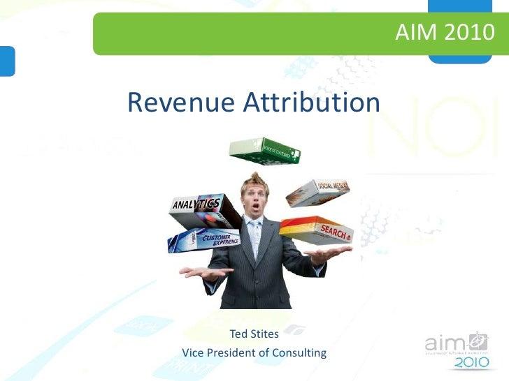 Revenue Attribution - Ted Stites, Numeric Analytics