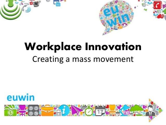 TED Talk – Van der Meulen – EUWIN - Workplace Innovation: Creating a mass movement