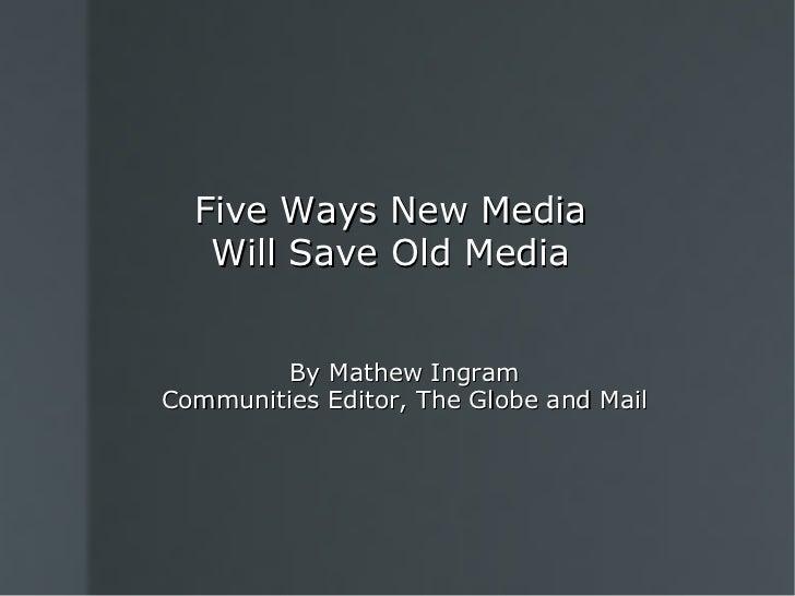 New Media vs. Old Media