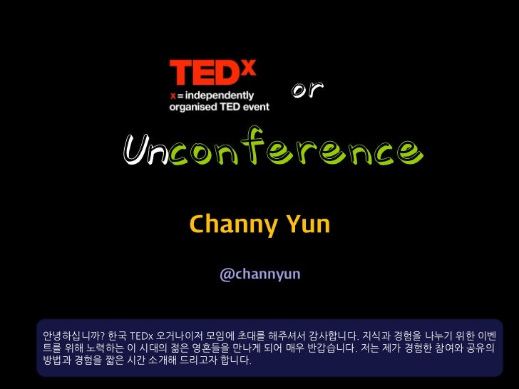 TEDx or Unconference (2012)