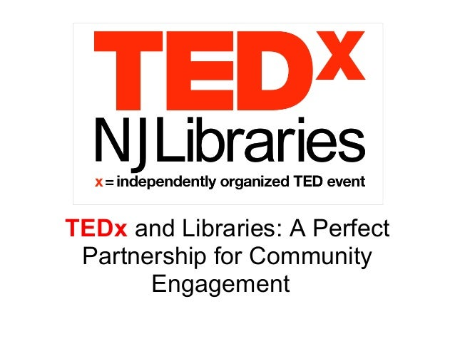 TEDx and Libraries: A Perfect Partnership for Community Engagement