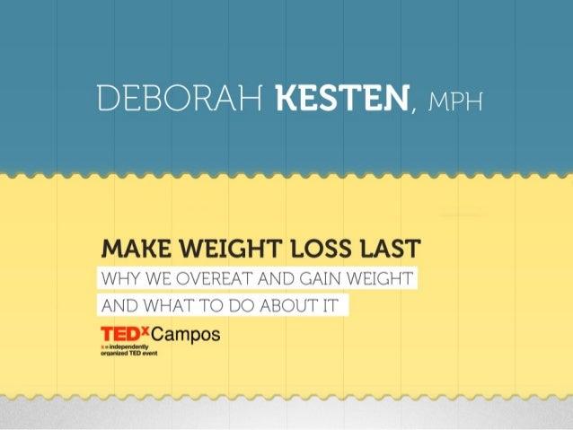 TEDxCampos - Deborah Kesten - Por que comemos demais