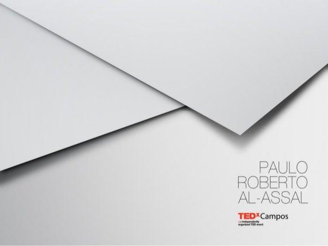 TEDxCampos - Paulo Roberto Al-Assal - Desejo Humano