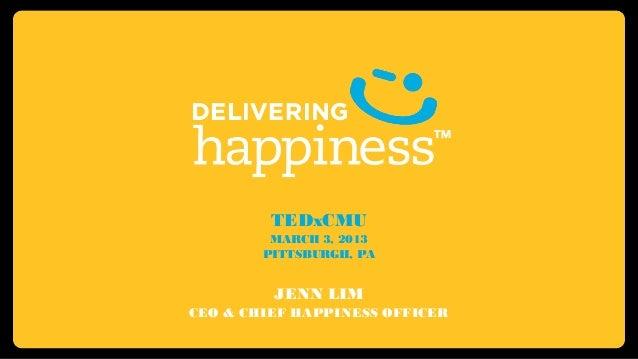 Te dx cmu_jenn lim_delivering happiness 16.9