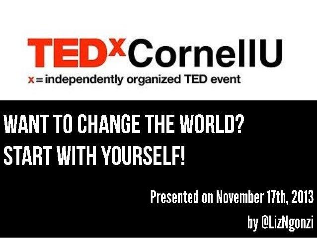 Liz Ngonzi's TEDx CornellU 2013 Presentation