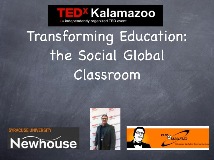 Transforming Education:   the Social Global       Classroom