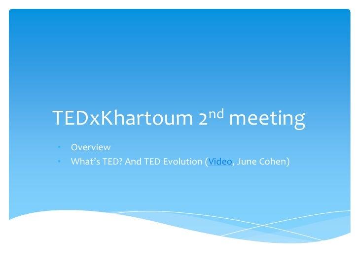 TEDxKhartoum 2nd meeting (22-1-2011)
