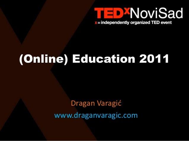 Dragan Varagic TEDx Novi Sad 2011 - Formal Education Crisis