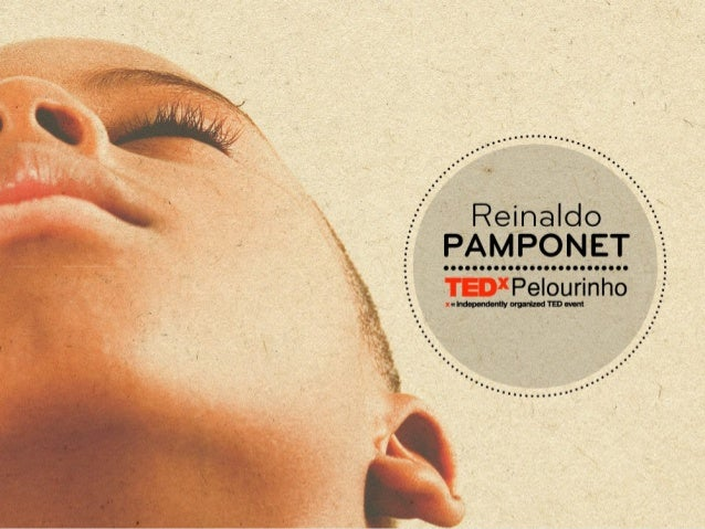 TEDxPelourinho - Reinaldo Pamponet - A arte da Sevirologia