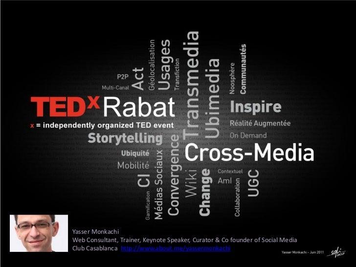 Cross-Media @Tedx Rabat