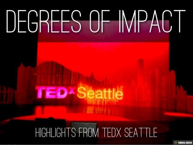 TEDx Seattle 2013