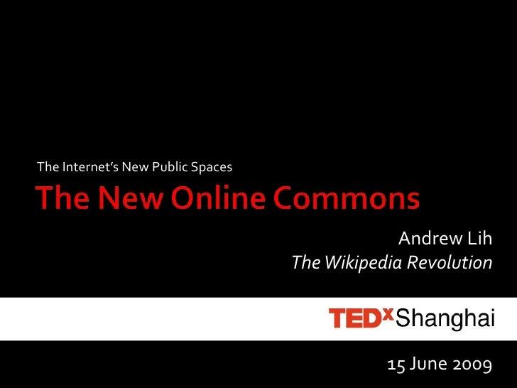 TEDxShanghai: New Online Commons