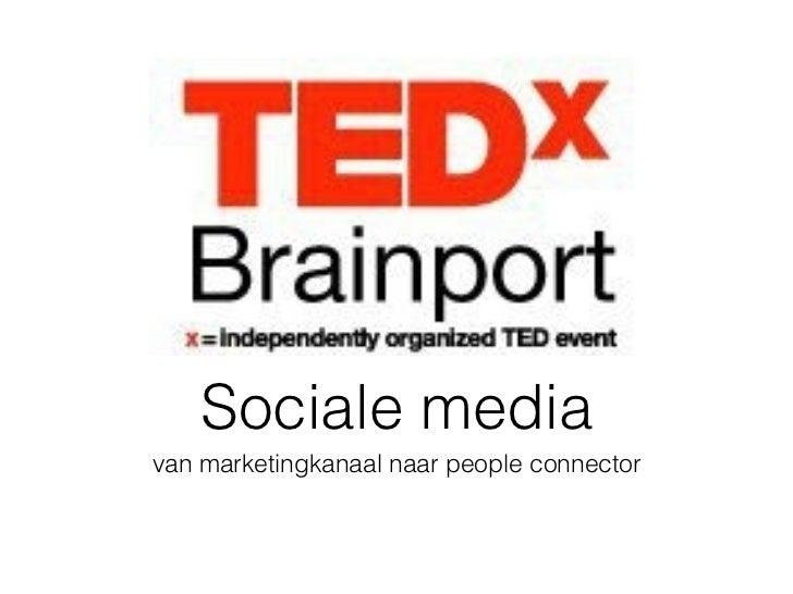 Sociale mediavan marketingkanaal naar people connector