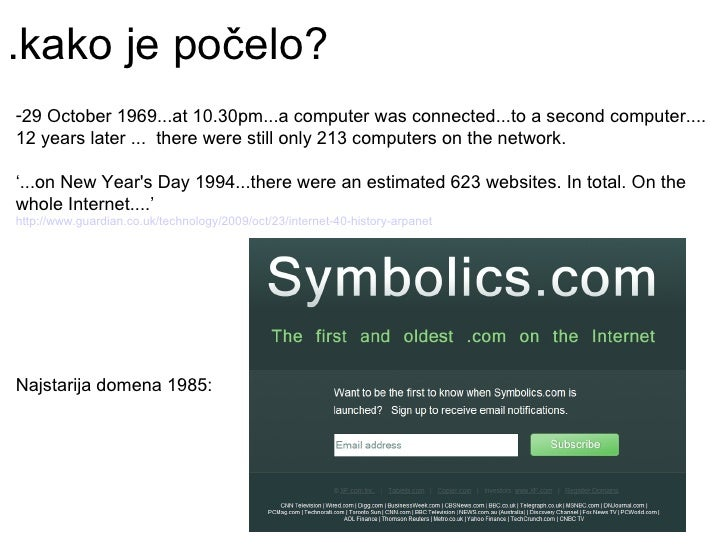 .kako je počelo?  <ul><li>29 October 1969...at 10.30pm...a computer was connected...to a second computer.... 12 years late...