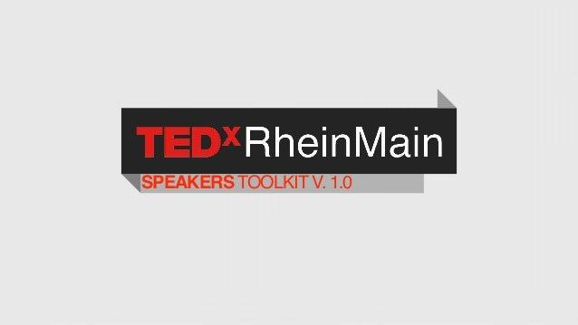TEDxRheinMain Speaker Toolkit