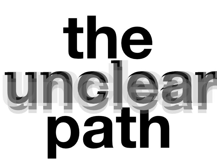 theunclearunclear path