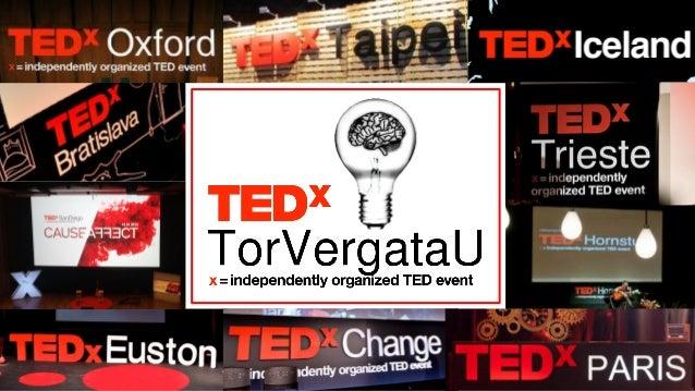 TEDxTorVergataU - Presentation