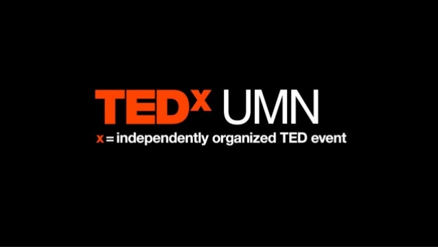 TEDxUMN: What day of the week is someday?