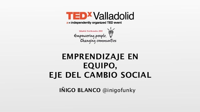 TEDxValladolid - Iñigo Blanco