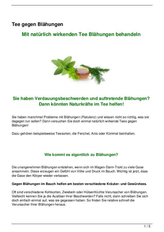 Tee gegen Blähungen      Mit natürlich wirkenden Tee Blähungen behandelnSie haben Verdauungsbeschwerden und auftretende Bl...