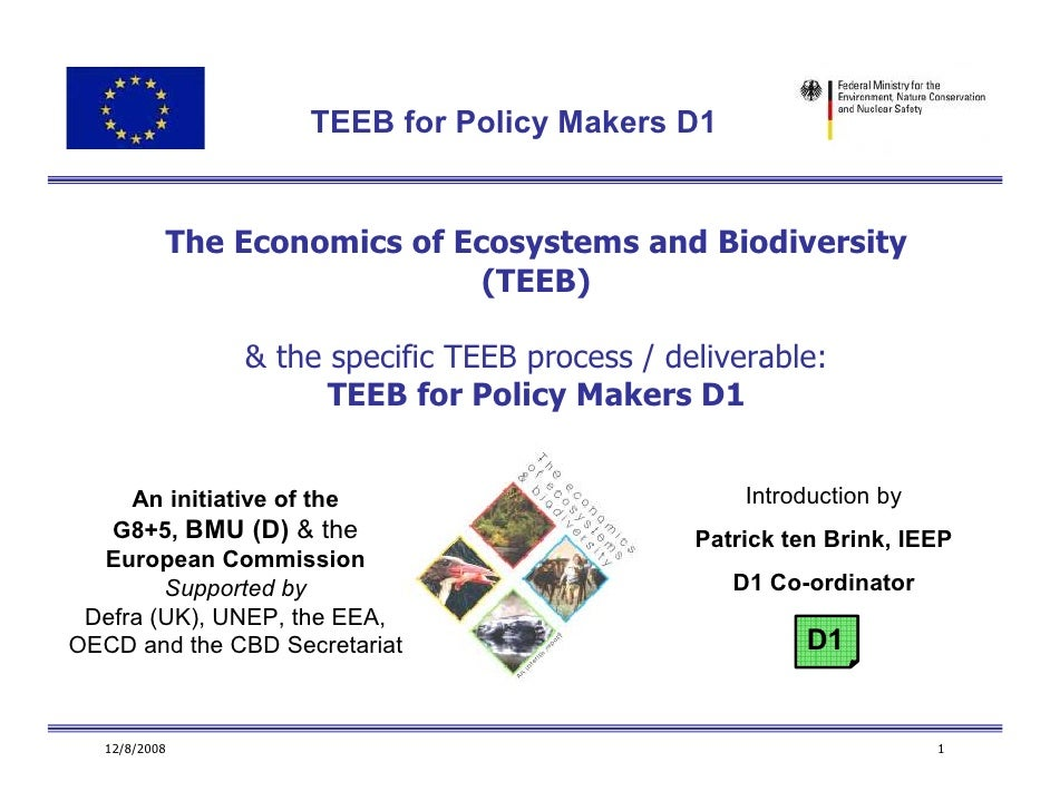 TEEB and The Policy Level D1 Introduction 5 Dec 08 Version Short