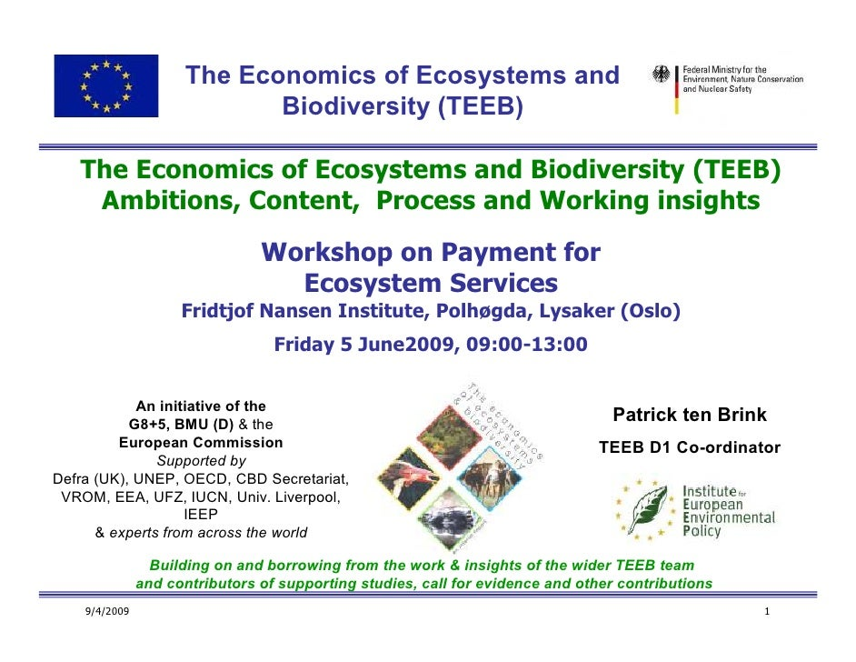 The Economics of Ecosystems and                             Biodiversity (TEEB)     The Economics of Ecosystems and Biodiv...