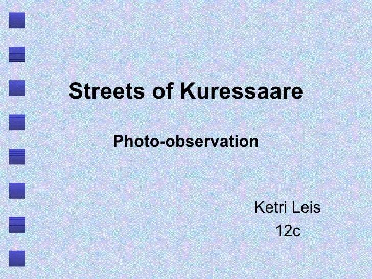 Streets of Kuressaare Photo-observation Ketri Leis 12c