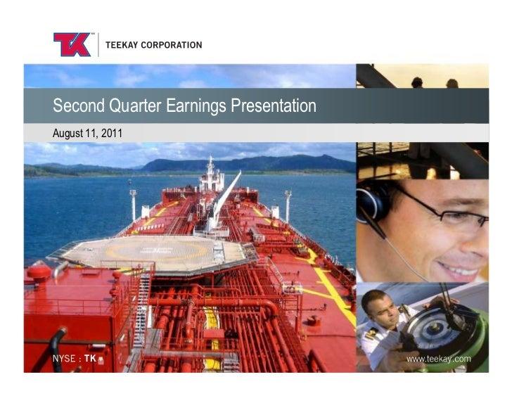 Second Quarter Earnings PresentationAugust 11, 2011