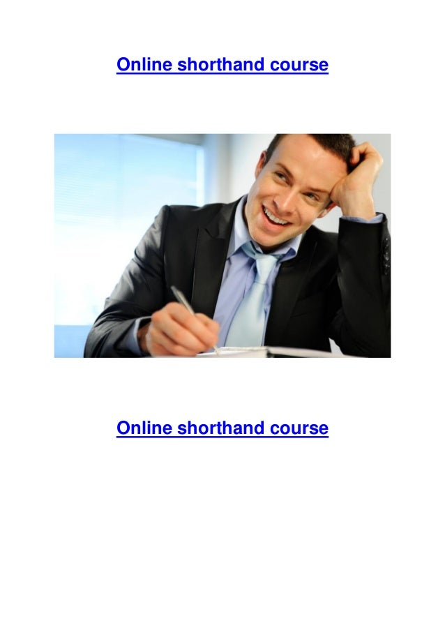 Online shorthand course Online shorthand course