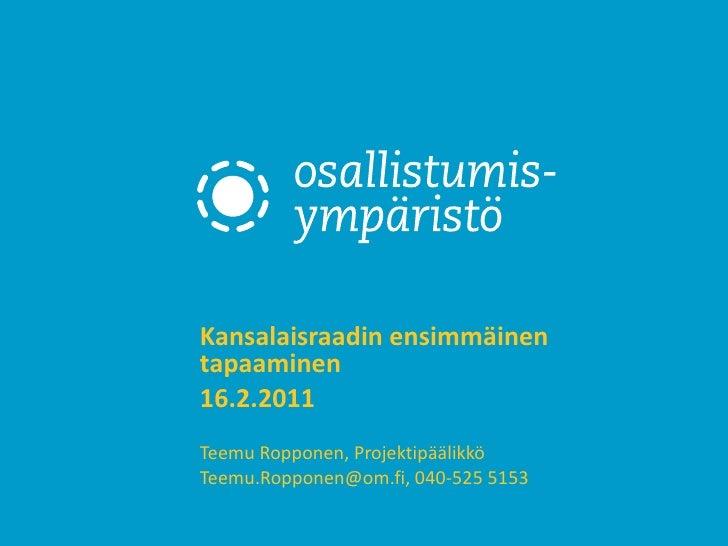 Osallistymisympariston kansalaisraati 16.2.2011