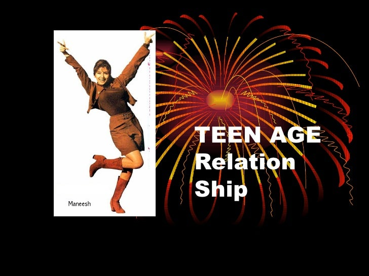Teen Age Relationships
