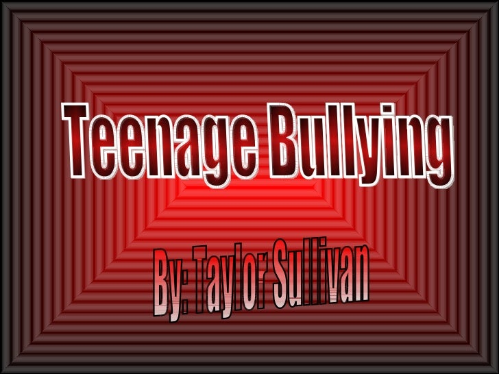 Teenage bullying