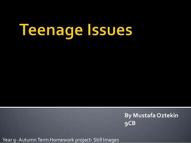By Mustafa Oztekin 9CB Year 9- Autumn Term Homework project- Still Images