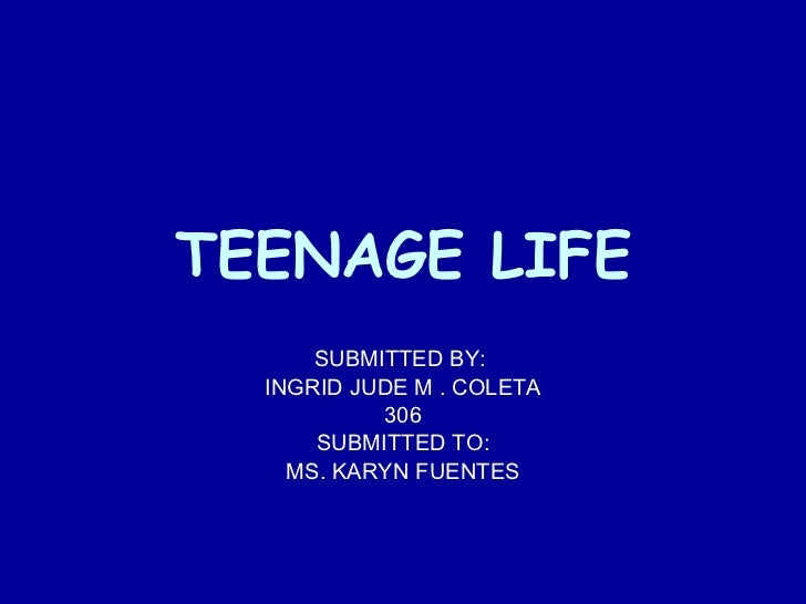 life teenager essay Teenage life essay sample every one will, is or has been a teenager at some point in their life it is a time filled with peer pressure, stress, and heartbreak, but also growth, love and friendship.