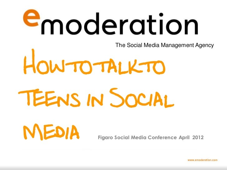 Teenagers and social media : eModeration at Figaro 2012