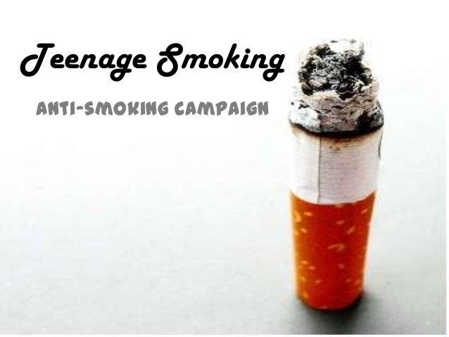 Teenage SmokingAnti-smoking Campaign