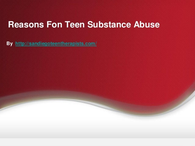 Causes for Teen Substance Abuse