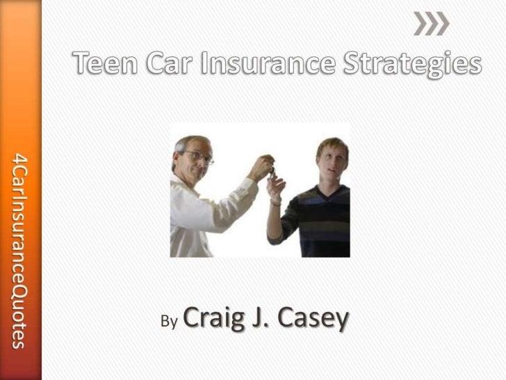 Teen Car Insurance Strategies