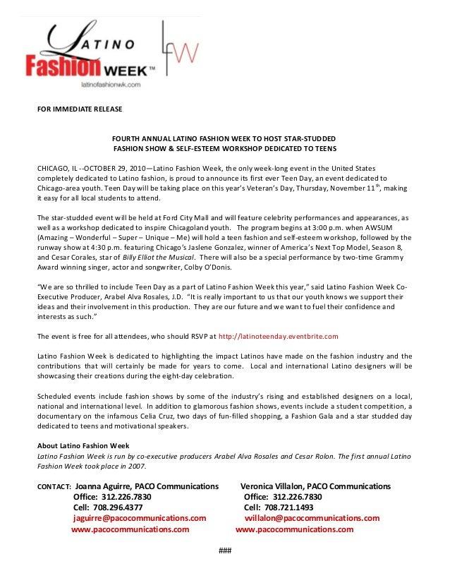 FOR IMMEDIATE RELEASE FOURTH ANNUAL LATINO FASHION WEEK TO HOST STAR-STUDDED FASHION SHOW & SELF-ESTEEM WORKSHOP DEDICATED...