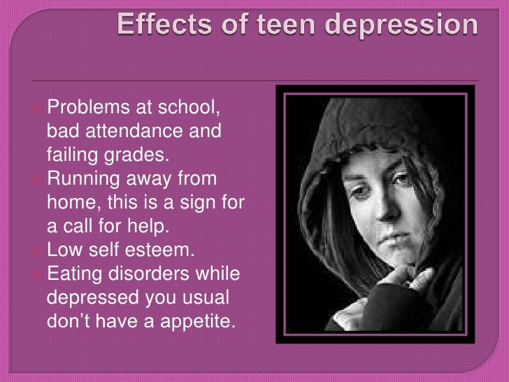 effects of teenage depression Men who don't seek help for depression could have an impact on their children, a  study suggests.