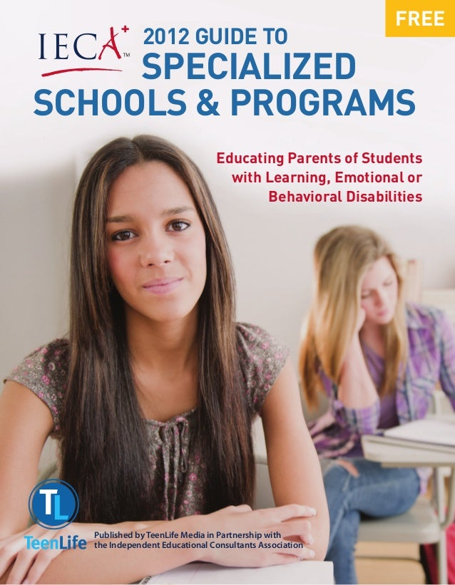 FREE             2012 guide to     SpecializedSchools & Programs                               Educating Parents of Studen...