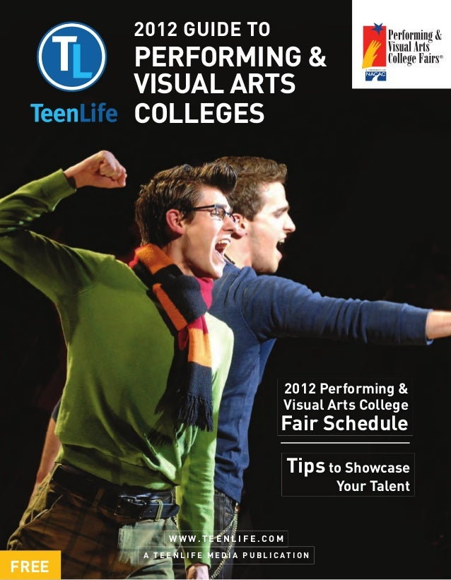 2012 GUIDE TO       PERFORMING &       VISUAL ARTS       COLLEGES                                               2012 Perfo...