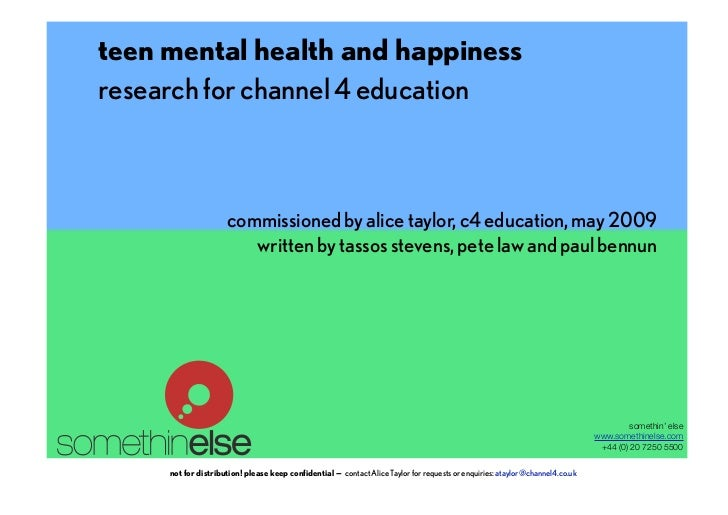teen mental health and happiness            research for channel 4 education                                              ...