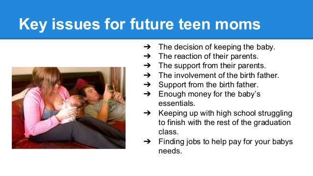 Positive effects of teen pregnancy?