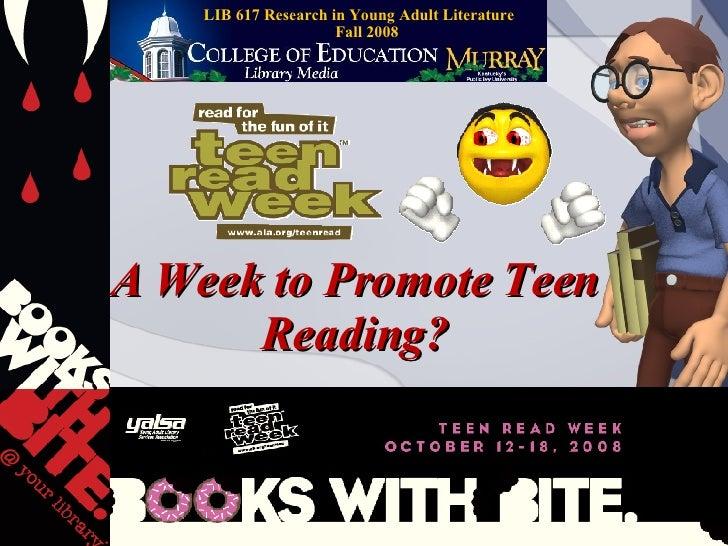 Teen Read Week 2008