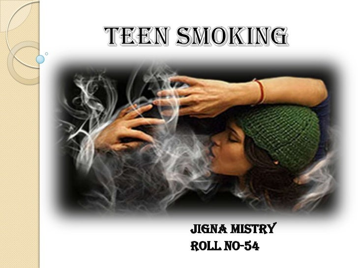 INTRODUCTION…. Teen smoking a cool habit in today's  modern generation. Parents are unaware & sometime not  even bothere...