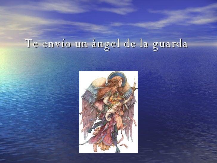 Te envío un ángel de la guarda