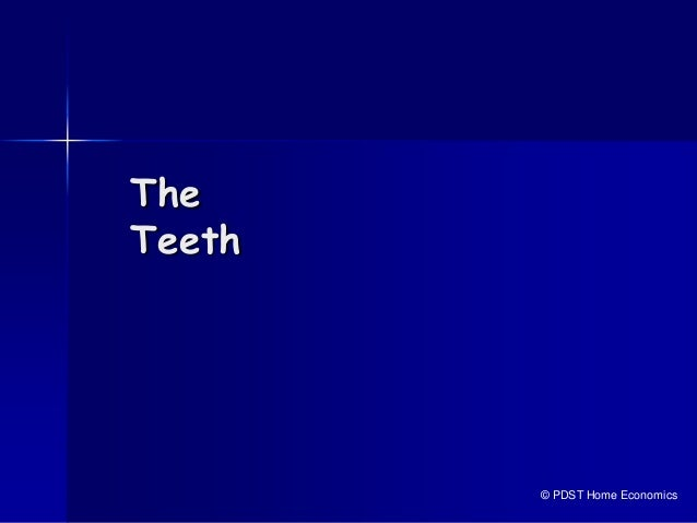 The Teeth © PDST Home Economics
