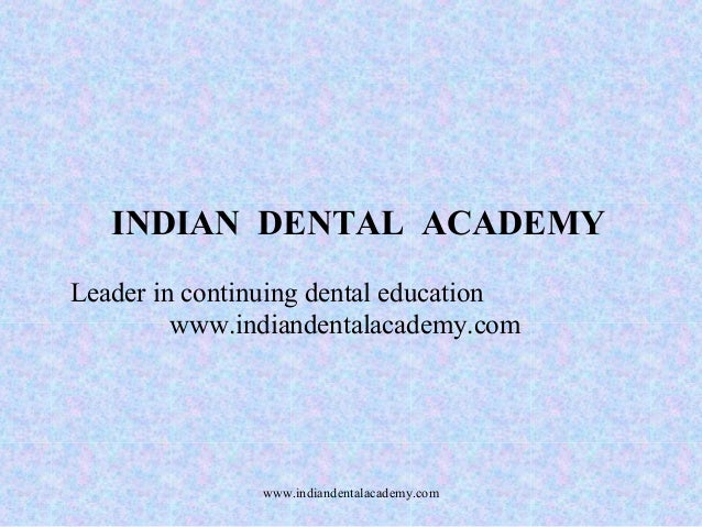 Teeth selection   /certified fixed orthodontic courses by Indian dental academy